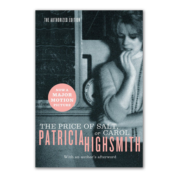 Price of Salt, or Carol by Patricia Highsmith