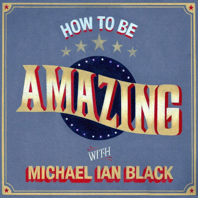 อย่างไร to be Amazing with Michael Ian Black