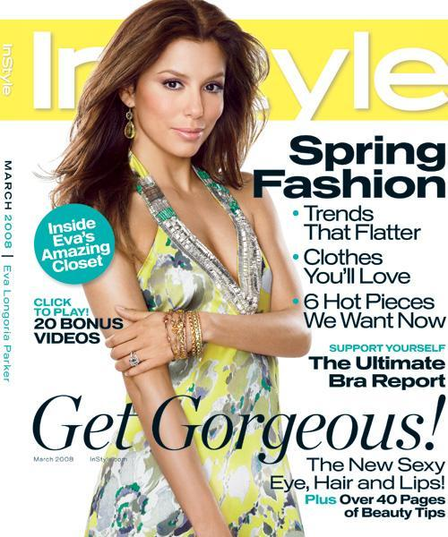 InStyle Covers - March 2008, Eva Longoria Parker